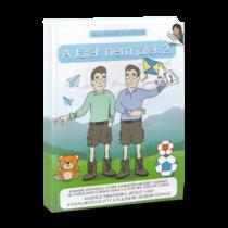 A Játék nem játék -  2. kötet