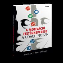 A motiváció feltérképezése a coachingban