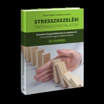 STRESSZKEZELÉSI tréninggyakorlatok