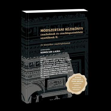Módszertani kézikönyv II.  coachoknak és coaching szemléletű vezetőknek
