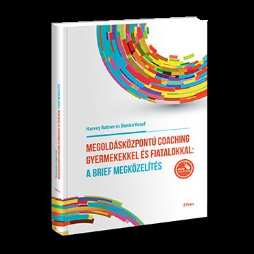 Megoldásközpontú coaching gyermekekkel és fiatalokkal: a brief megközelítés